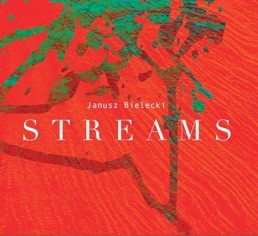 CD Streams - Janusz Bielecki