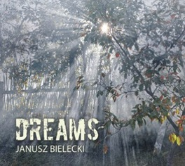 CD DREAMS - Janusz Bielecki